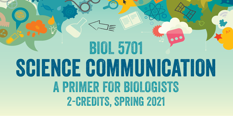 Science communication: a primer for biologists