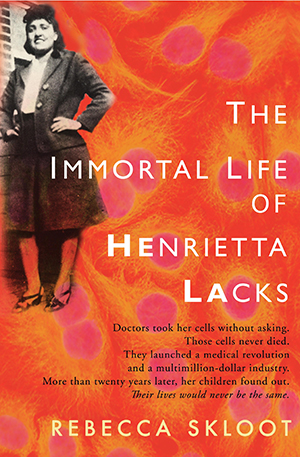 The Immortal Life of Henrietta Lack book cover