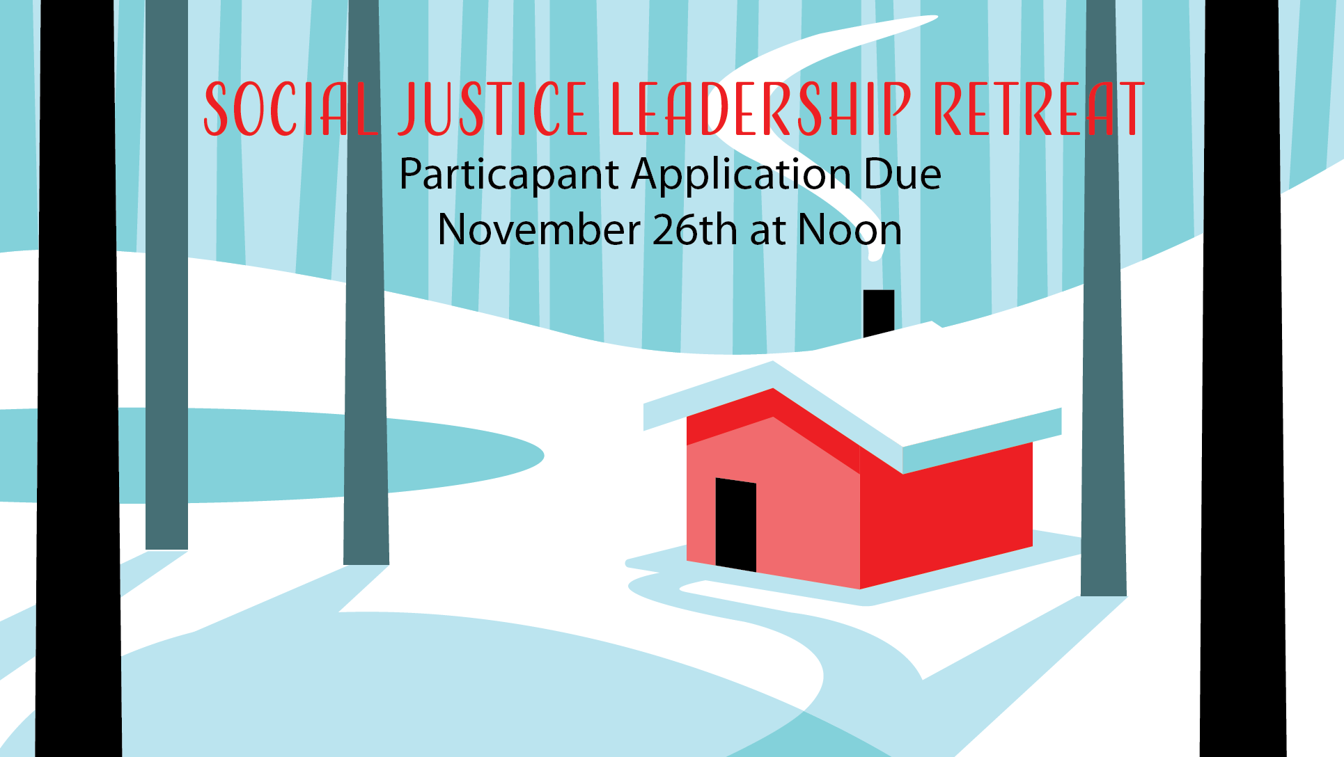 Social Justice Leadership Retreat